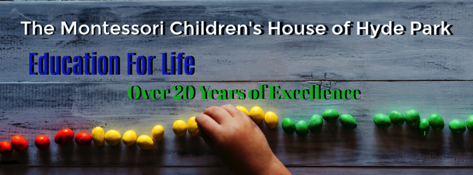 Education - Montessori Children's House of Hyde Park
