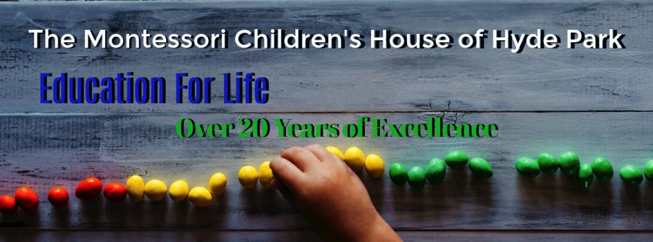 Education - Montessori Children's House of Hyde Park